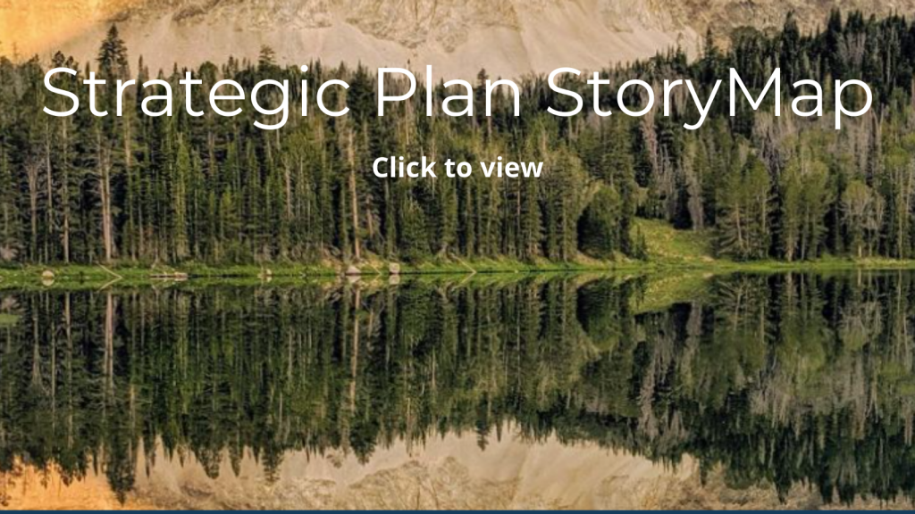 Clicking the Idaho image will take you to our strategic plan story map.